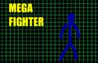 Mega fighter