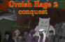 Orcish Rage 2: Conquest