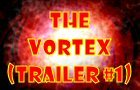 The Vortex Trailer #1