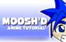 Moosh'd Anime Tutorial
