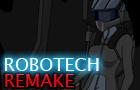 Robotech Episode 2 REMAKE