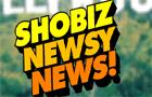 ShoBizNewsyNews #6