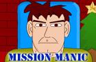 Mission Manic