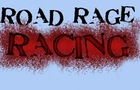 Road Rage Racing