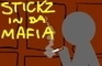 Stickz In Da Mafia