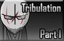 Madness Tribulation