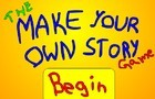 Make Your Own Story!!!