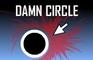 Damn Circle