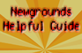 Newgrounds Helpful Guide