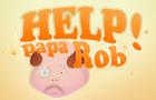 Help Papa Rob