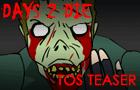 Days 2 Die - TOS Teaser
