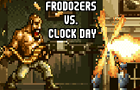 Frodozers Vs. Clock Day