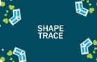 Shape trace