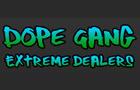 Dope Gang XD