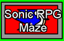 Sonic RPG Maze