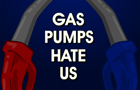 Gas Pumps Hate Us