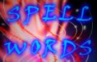 Spell Words
