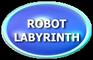 Robot Labyrinth