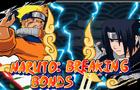 Naruto: Breaking Bonds 2