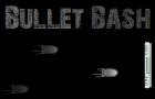 Bullet Bash