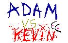 Adam Versus Kevin