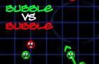 BubbleVsBubble
