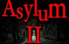Asylum 2 - Escape