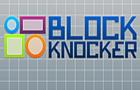 Block Knocker