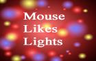 MouseLikesLights