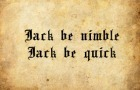 Jack be Nimble: The Truth