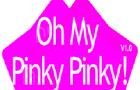 Oh my pinky pinky