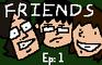Friends - Episode 1