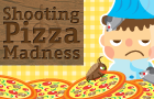 Shooting Pizza Madness