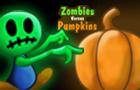 Zombies versus Pumpkins