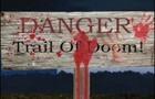Trail of Doom!