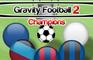 GravityFootball Champions