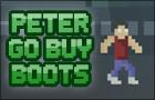 Peter go buy boots