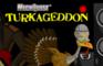Turkageddon