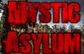 Mystic Asylum