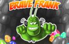 Brave Frank