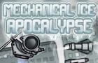 Mechanical Ice Apocalypse