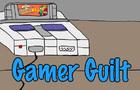 Gamer Guilt