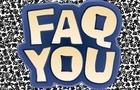 Faq You:Episode 1
