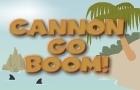 Cannon Go Boom!