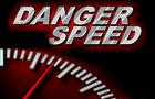 Danger Speed