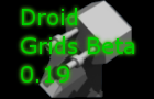 Droid Grids Beta 0.19.1