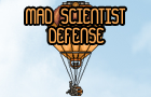 Mad Scientist Defense