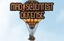 Mad Scientist Defense