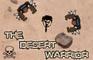 The Desert Warrior