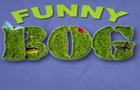 Funny Bog